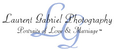 Welcome to Laurent Gabriel Photography - Portraits of Love & Marriage (tm)